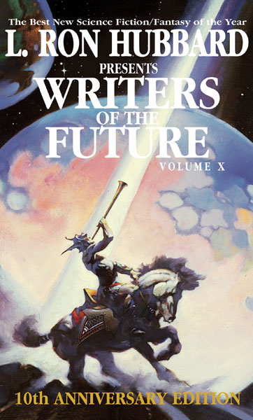 Writers of the Future Volume 10